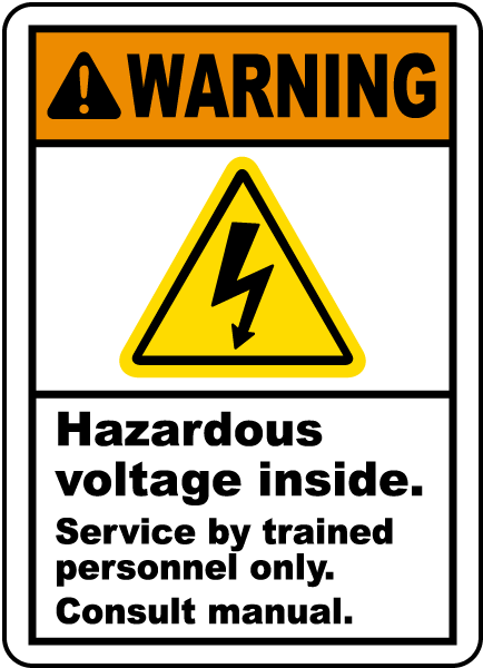 Warning Hazardous voltage inside Service by trained personnel only Consult manual label