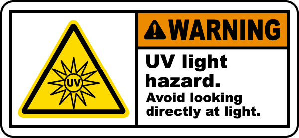 UV Light Hazard Avoid Looking Label