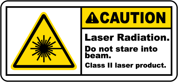 Caution Laser Radiation. Do not stare into beam. Class II laser product label