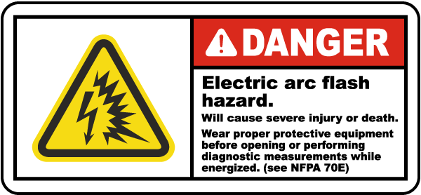 Danger Electric Arc Flash Hazard Label