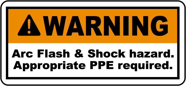 Arc Flash & Shock Hazard Label