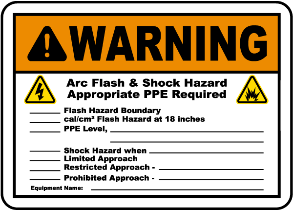 Arc flash label-Warning Arc flash & Shock Hazard. Appropriate PPE Required.Flash Hazard Boundary.cal/cm2 Flash Hazard at 18 inches.PPE Level.