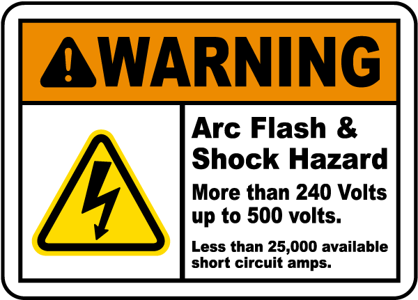Arc flash label-Warning Arc Flash & Shock Hazard More Than 240 Volts up to 500 volts. Less than 25,000 available short circuit amps. Reference: SOP-MA 0370