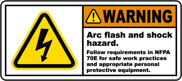 Arc flash and shock hazard follow NFPA 70E