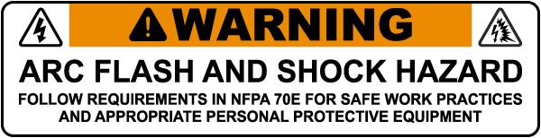 Arc Flash & Shock Hazard Follow Requirements In NFPA 70E