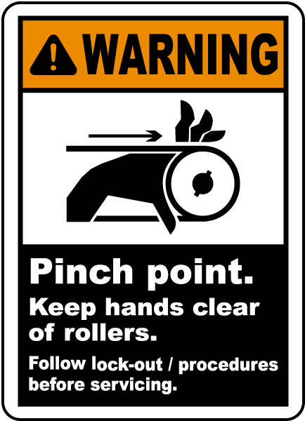 Warning Pinch point Keep hands clear of rollers Follow lock-out tagout procedures before servicing label