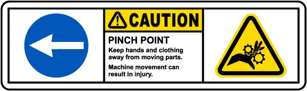 Caution Pinch Point Left Arrow Label