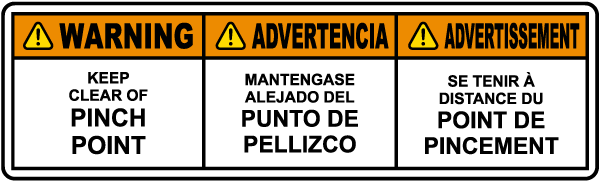 Multilingual Keep Clear of Pinch Point Label