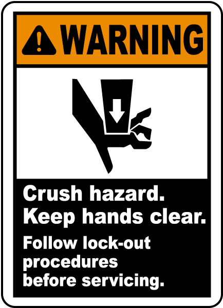 Warning Crush hazard Keep hands clear Follow lock-out procedures before servicing label