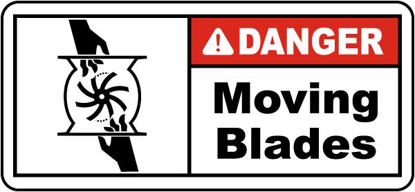 Danger Moving Blades Label