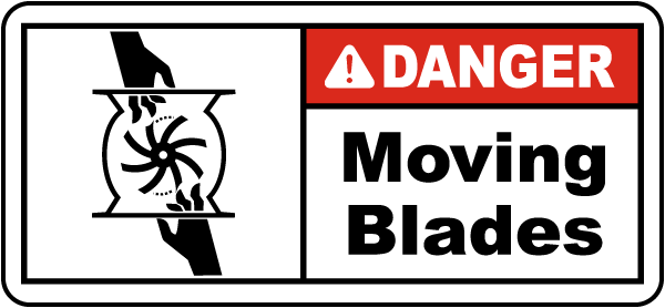 Danger Moving Blades Label