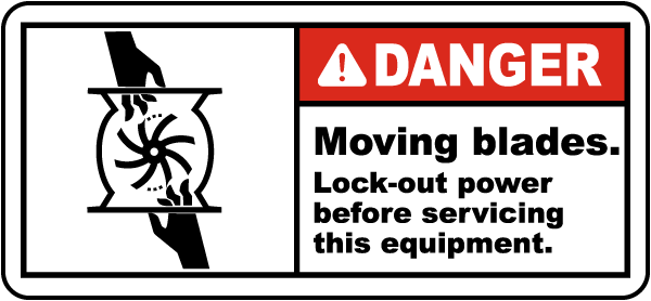 Moving Blades Lock-Out Power Label
