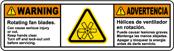 Bilingual Rotating Fan Blades Turn Off and Lock Out Before Servicing Label