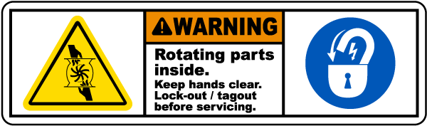 Warning Rotating parts inside Keep hands clear Lock-out tagout before servicing label