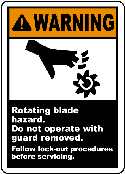 Warning Rotating blade hazard Do not operate with guard removed Follow lock-out procedures before servicing label