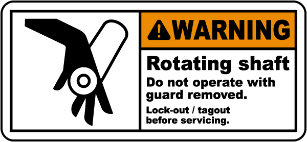 Rotating Shaft Lock-Out Tagout Label