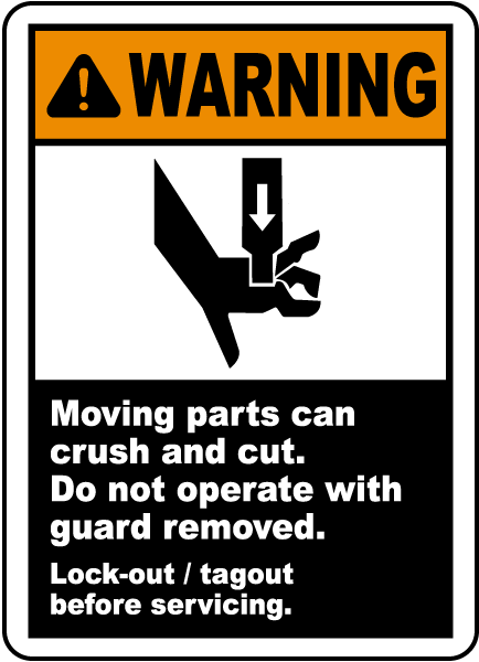 Moving Parts Can Crush & Cut Label
