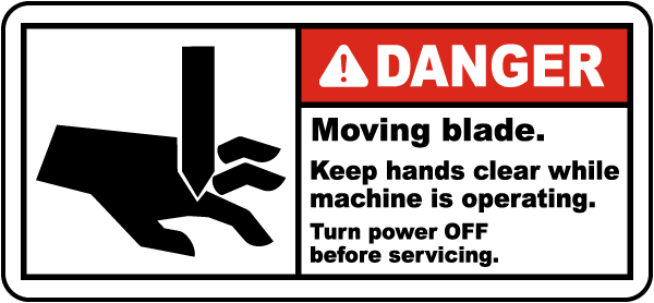 Moving Blade Keep Hands Clear Label