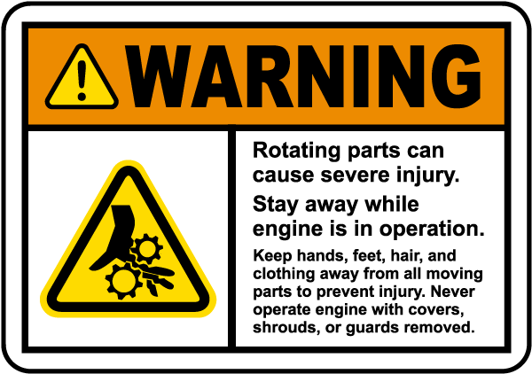 Rotating Parts Stay Away Label