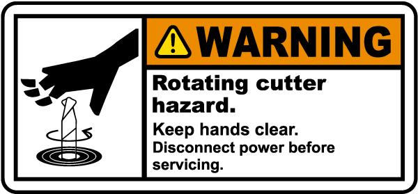Rotating Cutter Hazard Label