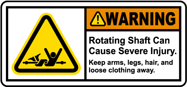 Rotating Shaft Keep Away Label
