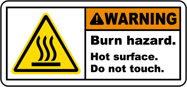 Burn Hazard Hot Surface Label