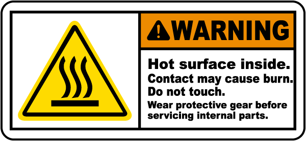 Hot Surface Inside Do Not Touch Label