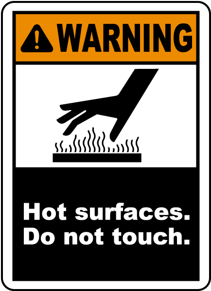 Warning Hot surface. Do not touch label