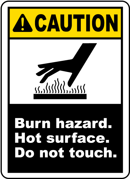 Burn Hazard Do Not Touch Label