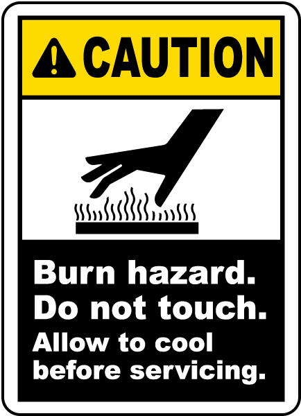Burn Hazard Do Not Touch Label