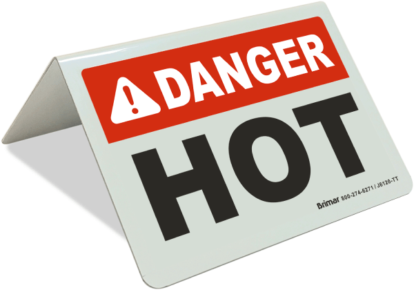Danger Hot Tent Sign