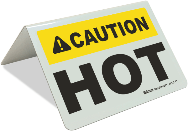 Caution Hot Tent Sign