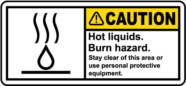 Caution Hot Liquids Label