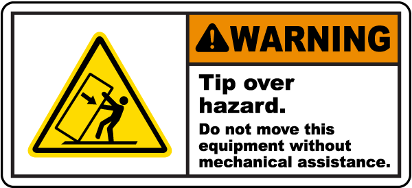 Tip Over Hazard Do Not Move Label