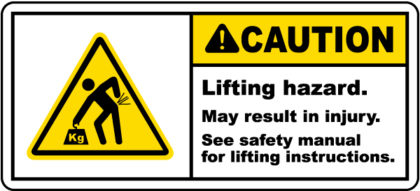 Lifting Hazard May Result In Injury Label