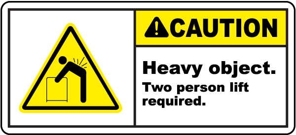 Heavy Object Two Person Lift Label