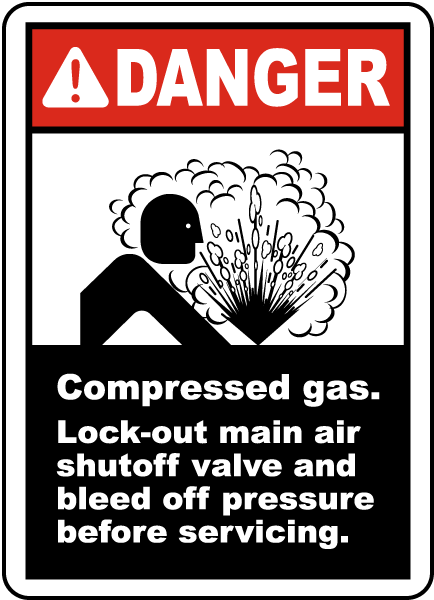 Danger Compressed gas Lock-out main air shutoff valve and bleed off pressure before servicing label