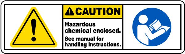 Chemicals Enclosed See Manual Label