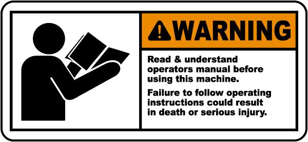 Read & Understand Manual Label