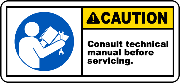 Consult Technical Manual Label