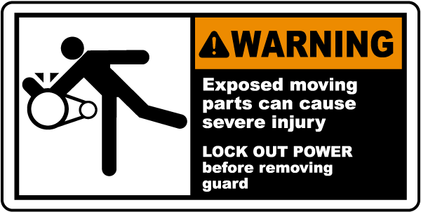Warning Exposed moving parts can cause severe injury LOCK OUT POWER label