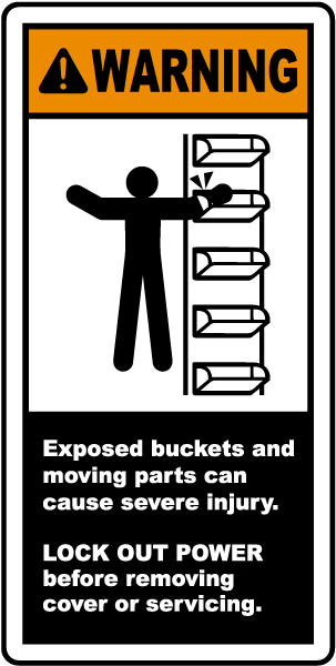 Warning Exposed buckets and moving parts can cause severe injury label