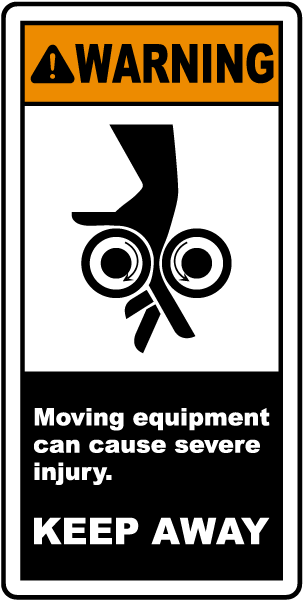 Moving Equipment Keep Away Label