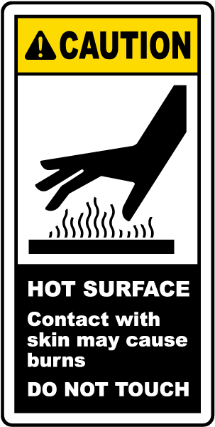 Caution HOT SURFACE Contact with skin may cause burns DO NOT TOUCH label