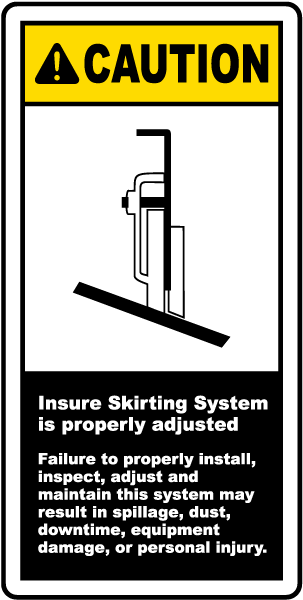 Skirting System Is Adjusted Label