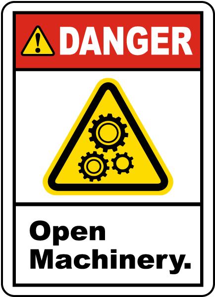Danger Open Machinery Label