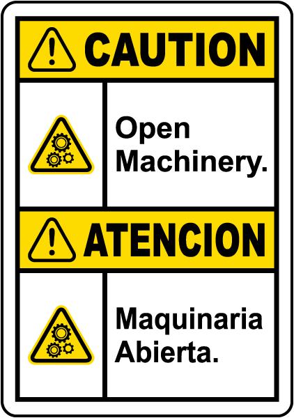 Bilingual Caution Open Machinery Label