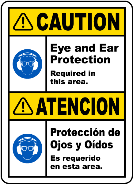 Bilingual Eye & Ear Protection Required Label