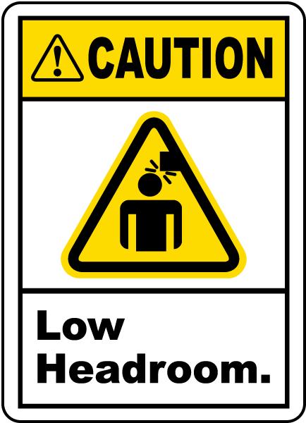 Caution Low Headroom Label