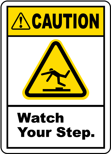Caution Watch Your Step Label